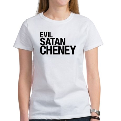 Evil > Satan > Cheney Womens T-Shirt