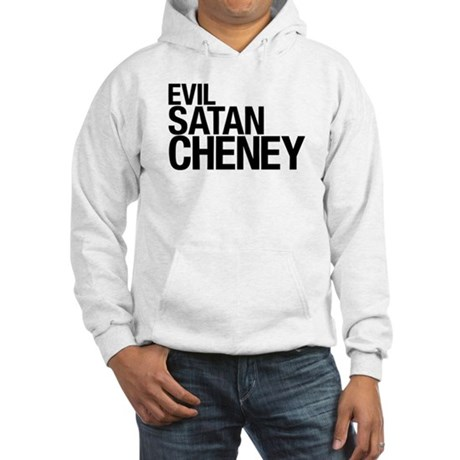 Evil > Satan > Cheney Hooded Sweatshirt