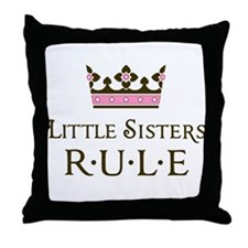 Little Sisters Rule Throw Pillow