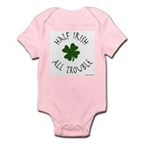 Half Irish, All Trouble Infant Creeper