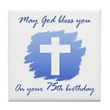 Christian 75th Birthday Tile Coaster