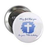 "Christian 70th Birthday 2.25"" Button"