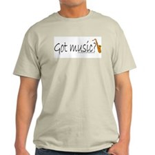 """Got music?"" Sax/saxaphone Ash Grey T-Shirt"