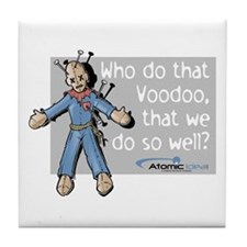 Voodoo That We Do Tile Coaster