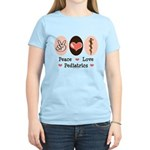 Peace Love Pediatrics D.O. Women's Light T-Shirt