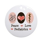 Peace Love Pediatrics D.O. Ornament (Round)