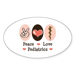 Peace Love Pediatrics D.O. Sticker (Oval 50 pk)