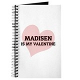 Madisen Is My Valentine Journal