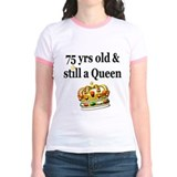 75 YR OLD QUEEN T