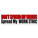 Don't Spread My Wealth Sticker (Bumper)