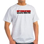 Don't Spread My Wealth Light T-Shirt