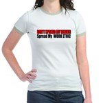 Don't Spread My Wealth Jr. Ringer T-Shirt