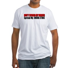 Don't Spread My Wealth Fitted T-Shirt