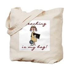 Teaching is my Bag Tote Bag