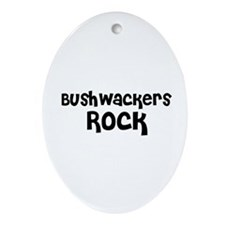 Bushwackers Rock Oval Ornament