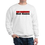 Ban Ignorance Sweatshirt