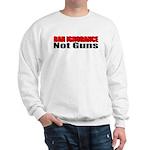 Ban Ignorance Sweatshirt