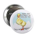 "Gosling Hatch #2 2.25"" Button (100 pack)"