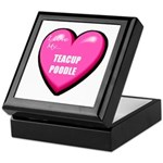 I Love My Teacup Poodle Keepsake Box