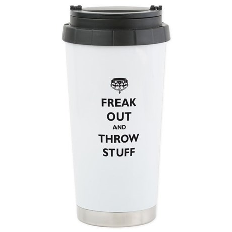 Freak Out and Throw Stuff (pa Ceramic Travel Mug