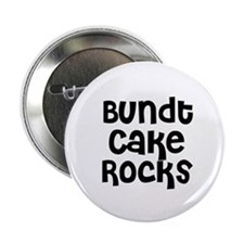 "Bundt Cake Rocks 2.25"" Button (10 pack)"