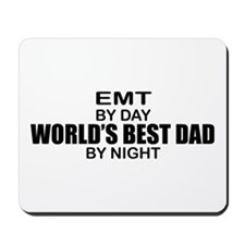 World's Best Dad - EMT Mousepad