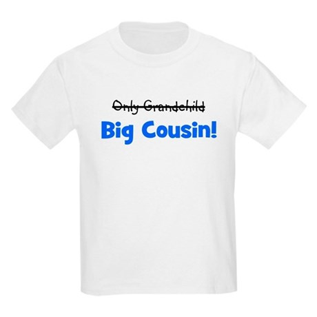 Big Cousin (Only Grandchild) Kids Light T-Shirt