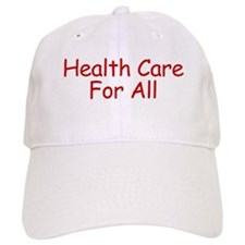 Health Care For All Baseball Cap