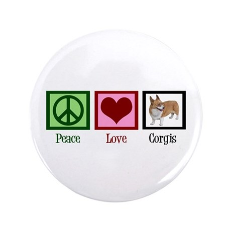 "Peace Love Corgis 3.5"" Button"