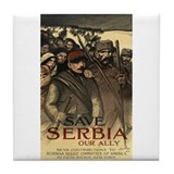 Save Serbia, Our Ally Tile Coaster