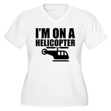 I'm On A Helicopter T-Shirt
