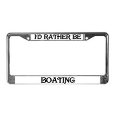 Rather Be Boating License Plate Frame
