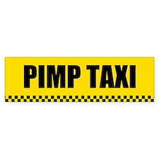 Pimp Taxi Bumper Bumper Sticker