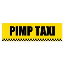 Pimp Taxi Bumper Car Sticker