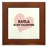 Kayla Is My Valentine Framed Tile