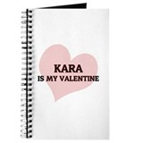 Kara Is My Valentine Journal