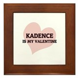 Kadence Is My Valentine Framed Tile