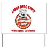 Lions Drag Strip Yard Sign
