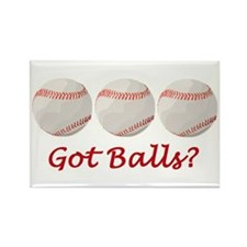 Baseball got balls? Rectangle Magnet (100 pack)
