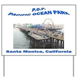Pacific Ocean Park P.O.P. Yard Sign