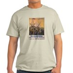 First to Fight for Democracy' Light T-Shirt