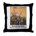 First to Fight for Democracy' Throw Pillow