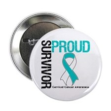 "CervicalCancer ProudSurvivor 2.25"" Button (10 pack"