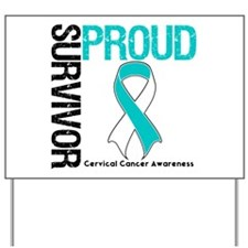 CervicalCancer ProudSurvivor Yard Sign
