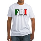 FBI - Full Blooded Italian Shirt
