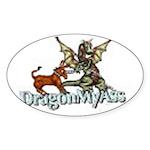 Dragon My Ass Oval Sticker