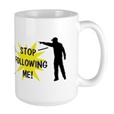 Stop Following! Mug