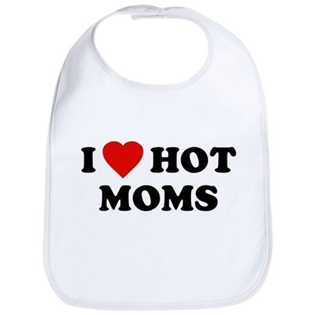 I Love [Heart] Hot Moms Bib