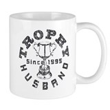 Trophy Husband Since 1995 Mug