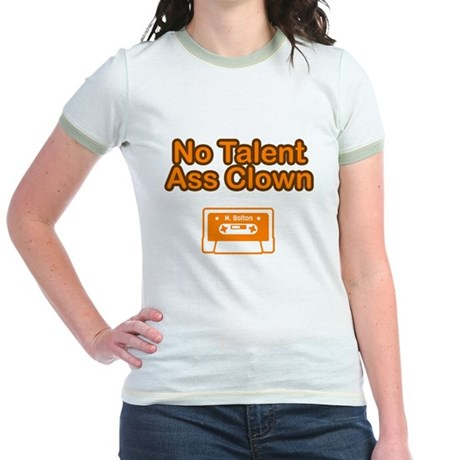 No Talent Ass Clown Jr. Ringer T-Shirt